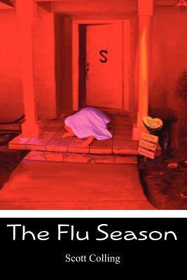 The Flu Season  by  Scott Colling