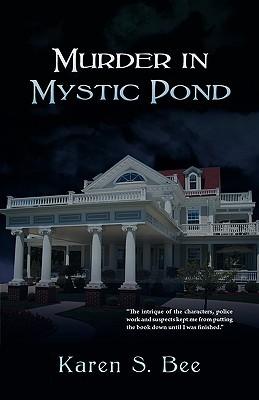 Murder in Mystic Pond  by  Karen S. Bee