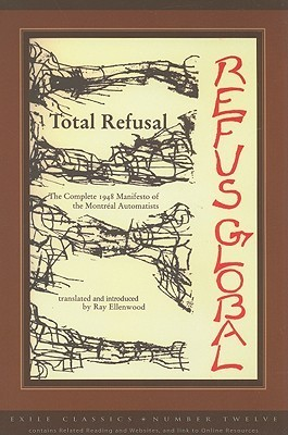 Refus Global Total Refusal the Complete Manifest Gaubreau Bourduas