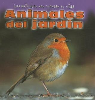 Animales del Jardin = Animals in the Garden  by  Elisabeth Lambilly-bresson