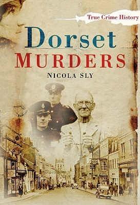 Dorset Murders  by  Nicola Sly
