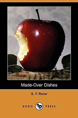 Made-Over Dishes S.T. Rorer