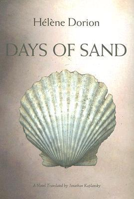 Days of Sand  by  Hélène Dorion