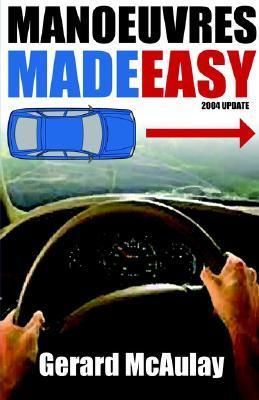 Manoeuvres Made Easy Gerard McAulay
