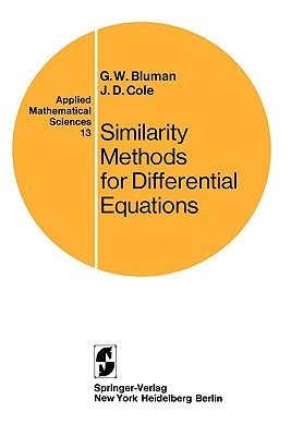 Similarity Methods for Differential Equations  by  George W. Bluman