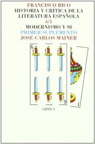 Modernismo y 98 José Carlos Mainer