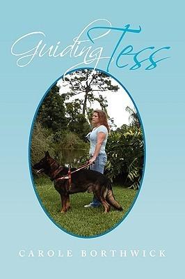 Guiding Tess Carole Borthwick
