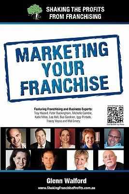 Marketing Your Franchise Glenn Walford