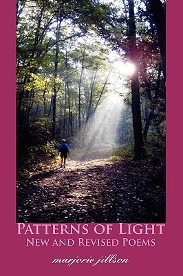 Patterns of Light: New and Revised Poems Marjorie Jillson