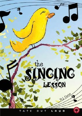 The Singing Lesson  by  D.J. Carter