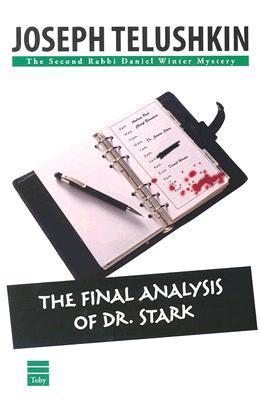 The Final Analysis of Dr. Stark Joseph Telushkin