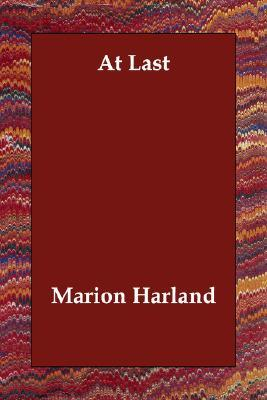 At Last Marion Harland