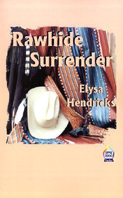 Rawhide Surrender Elysa Hendricks