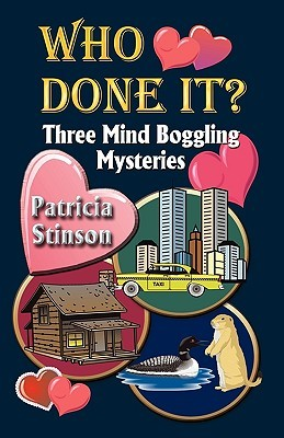 Who Done It? Three Mind Boggling Mysteries Patricia Stinson