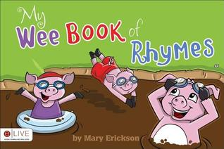 My Wee Book of Rhymes  by  Mary Erickson