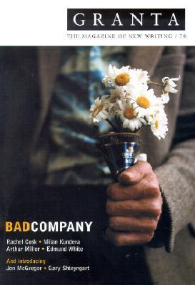 Granta 78: Bad Company  by  Granta: The Magazine of New Writing