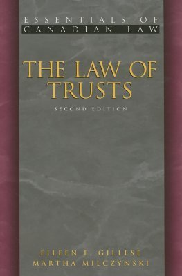 The Law of Trusts  by  Eileen E. Gillese