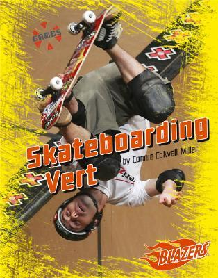 Skateboarding Vert  by  Connie Colwell Miller
