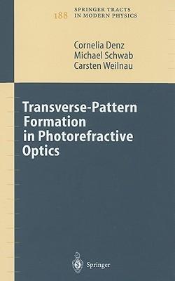 Transverse-Pattern Formation in Photorefractive Optics Cornelia Denz
