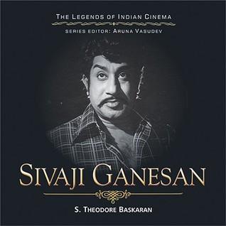 Sivaji Ganesan  by  S. Theodore Baskaran