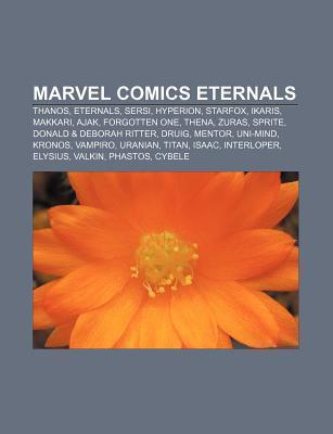 Marvel Comics Eternals: Thanos, Eternals, Sersi, Hyperion, Starfox, Ikaris, Makkari, Ajak, Forgotten One, Thena, Zuras, Sprite  by  Source Wikipedia