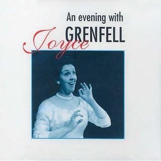 An Evening With Joyce Grenfell  by  Joyce Grenfell