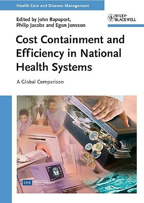 Cost Containment and Efficiency in National Health Systems: A Global Comparison John Rapoport