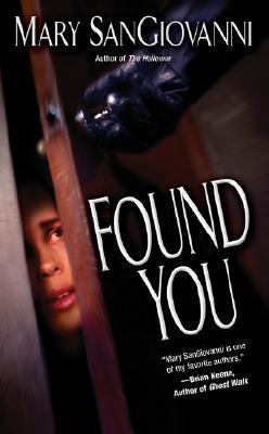 Found You (Hollower #2)  by  Mary SanGiovanni