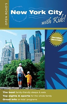Open RoadS New York City With Kids  by  Laurie Bain Wilson