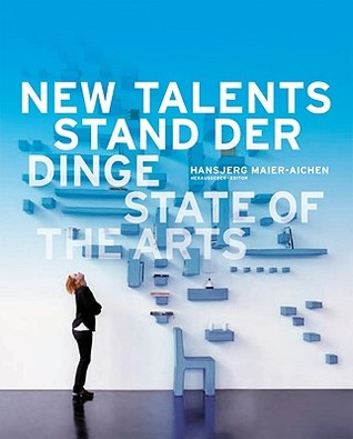 New Talents: State of the Arts Hansjerg Maier-Aichen