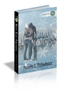 Winter Madness  by  Pamela S. Thibodeaux