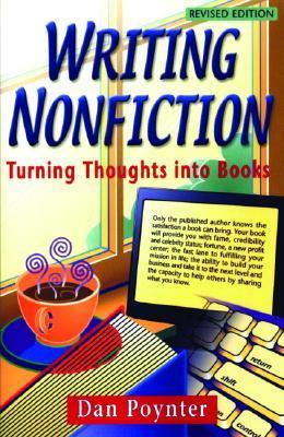 Writing Non-fiction: Turning Thoughts into Books Dan Poynter
