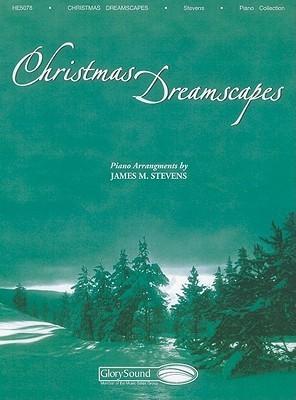 Christmas Dreamscapes  by  James Michael Stevens