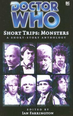 Short Trips: Monsters (Doctor Who Short Trips Anthology Series) Ian Farrington