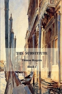 The Substitute (Guntram de Lisle #1)  by  Tionne Rogers
