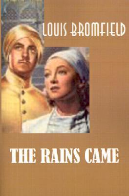 The Rains Came Louis Bromfield