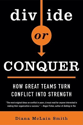 Divide or Conquer  by  Diana McLain Smith