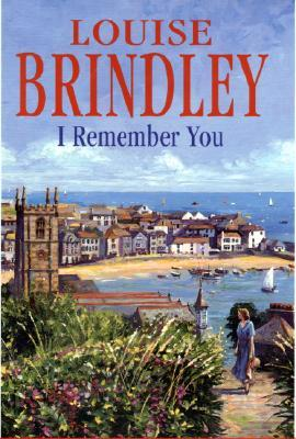 I Remember You  by  Louise Brindley