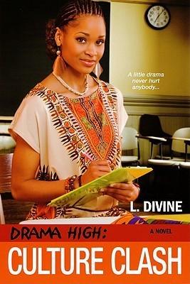 Culture Clash (Drama High, #10)  by  L. Divine