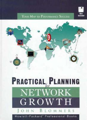 Practical Planning for Network Growth  by  John Blommers
