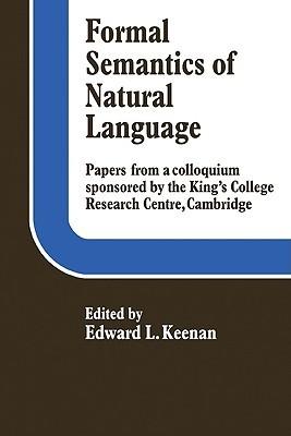 Formal Semantics of Natural Language  by  Edward L. Keenan