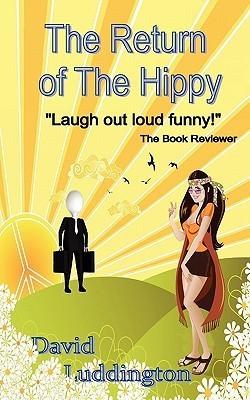 The Return of the Hippy David Luddington