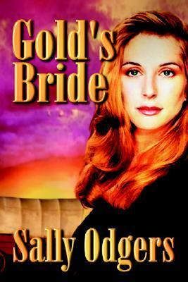 Golds Bride  by  Sally Odgers