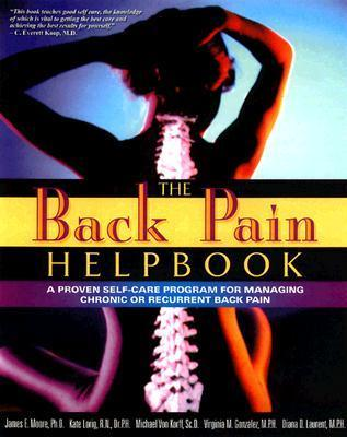 The Back Pain Helpbook  by  James E. Moore