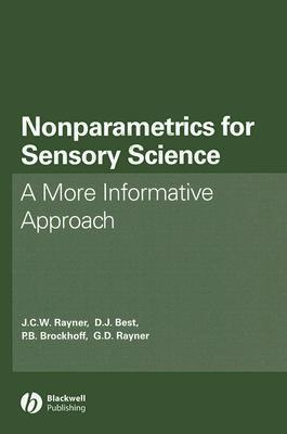 Nonparametrics for Sensory Science: A More Informative Approach John Charles Wi Rayner