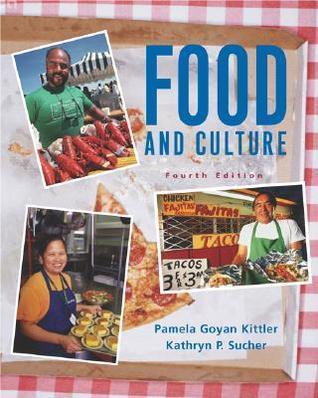 Food and Culture Pamela Goyan Kittler