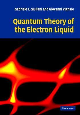 Quantum Theory Of The Electron Liquid  by  Gabriele F. Giuliani