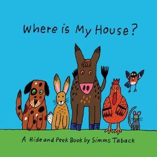 Where is My House? Simms Taback