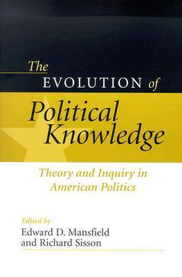 EVOLUTION POLITICAL AMERICAN POLITICS: THEORY AND INQUIRY IN AMERICAN POLITICS  by  Edward D. Mansfield