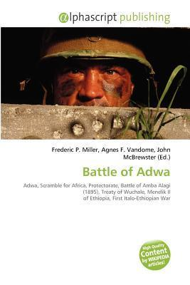 Battle of Adwa  by  Frederic P.  Miller